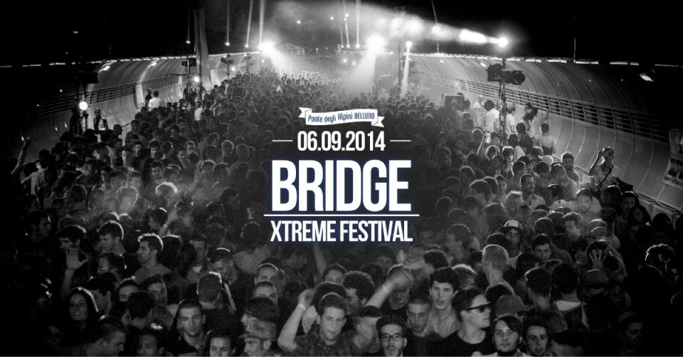 Bridge Xtreme Festival 2014 - 6 settembre 2014 - belluno