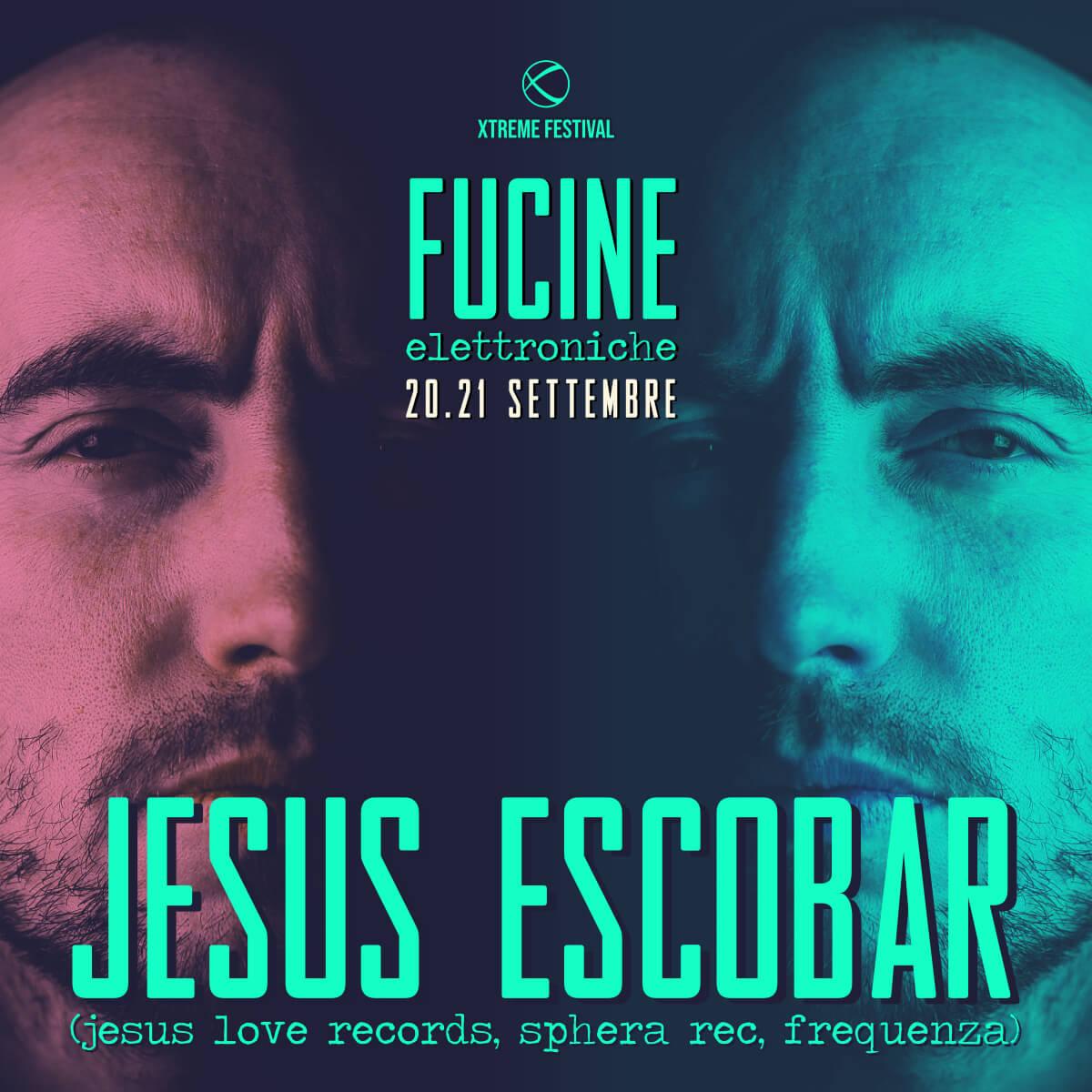 Jesus Escobar - Fucine Elettroniche Belluno - Xtreme Festival