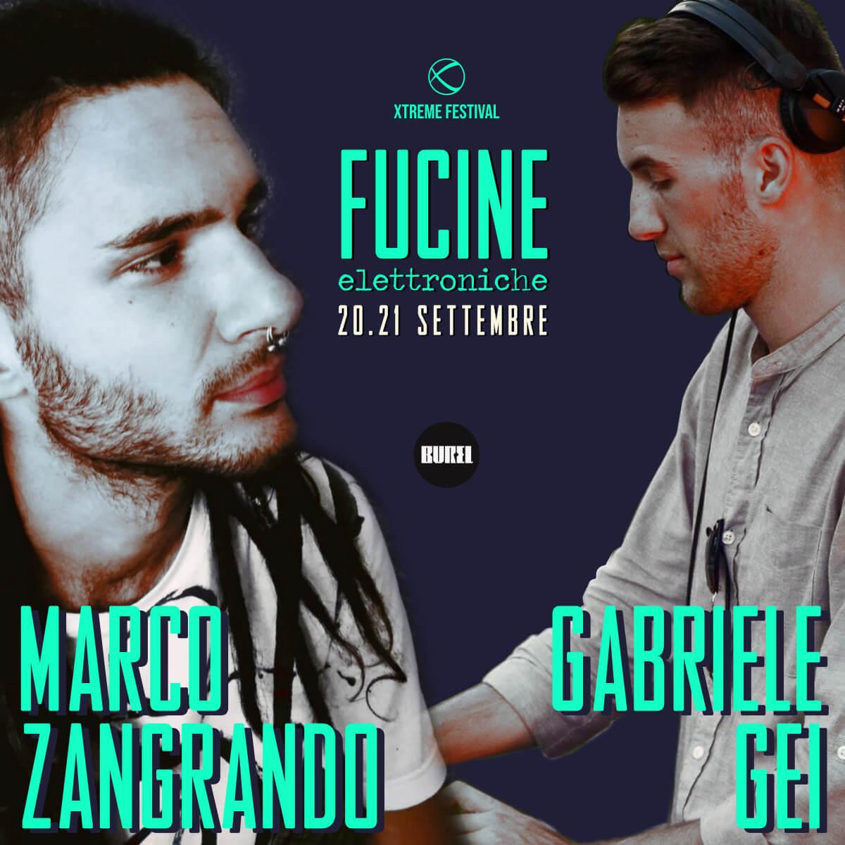 Marco Zangrando B2B Gabriele Gei - Fucine Elettroniche Belluno - Xtreme Festival